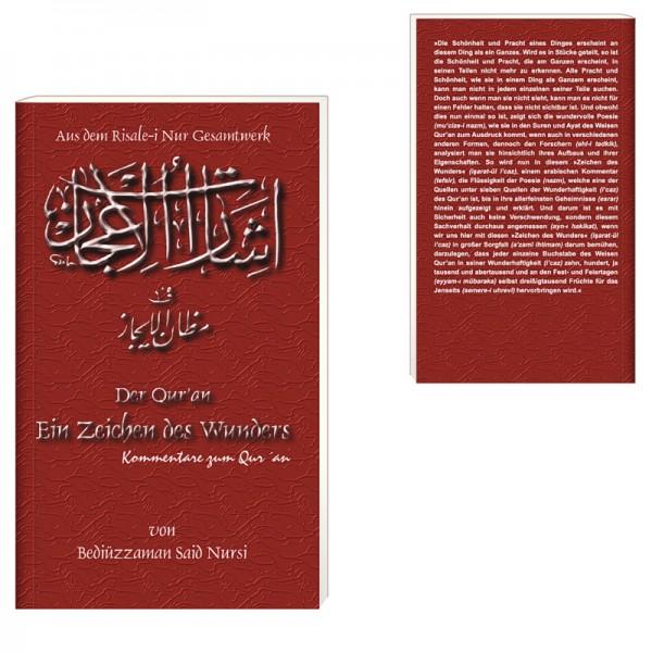 Der Qur'an - Ein Zeichen des Wunders - Kommentare zum Qur´an von Bediüzzaman Said Nursi aus dem Risale-i Nur Gesamtwerk