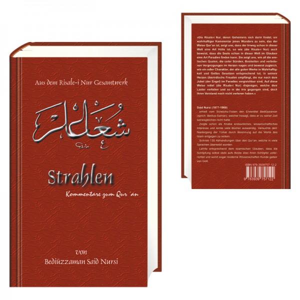 Strahlen – Kommentare zu Qur´an von Bediüzzaman Said Nursi aus dem Risale-i Nur Gesamtwerk