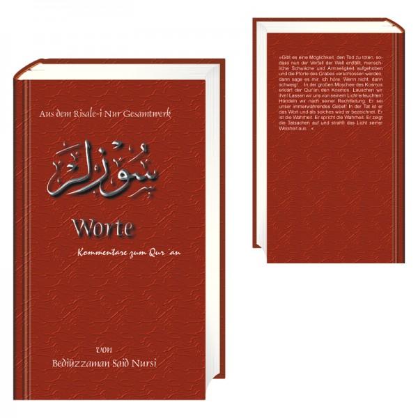 Worte – Kommentare zum Qur´an von Bediüzzaman Said Nursi aus dem Risale-i Nur Gesamtwerk